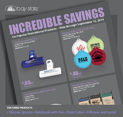 New Summer Incredible Savings from Bay State