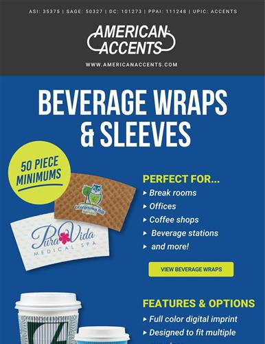 Beverage Wraps & Sleeves that are almost too hot to handle!