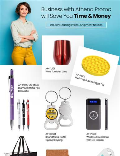Save Big on Drinkware, Push Toys, Pens, Tech Promos & PPE items. Order Today!