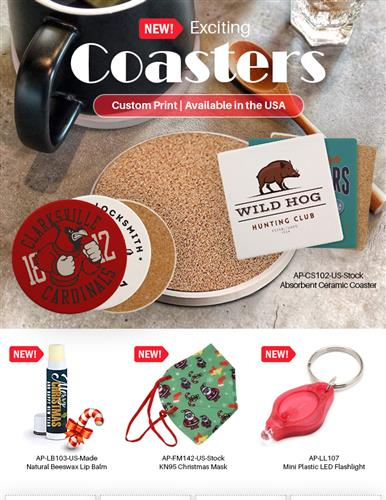 All-New Coasters, Lip Balms, Face Masks. Order Now!