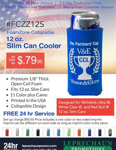 Premium Slim Can Cooler, Budget Priced, Free 24 Hr Svc
