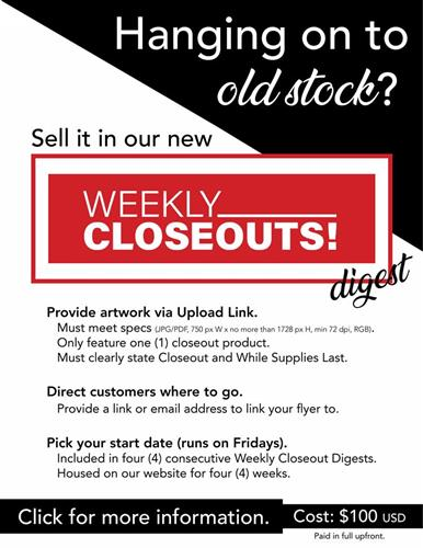 Hanging on to old stock? Sell it in our Weekly Closeouts