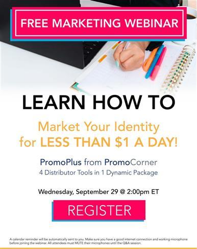 Distributor Marketing Tools for less than $1/day - Webinar 9/29