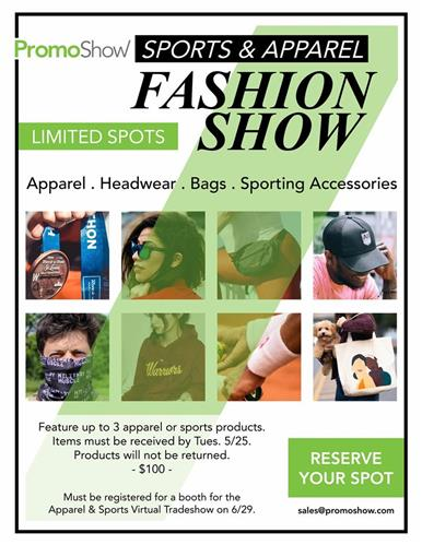 Limited Spots Available PromoShow's Virtual Fashion Show