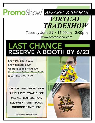 Last chance to register for the virtual Sports & Apparel Tradeshow on 6/29